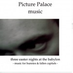 2008 Three easter nights at the babylon EP / CDr & Download